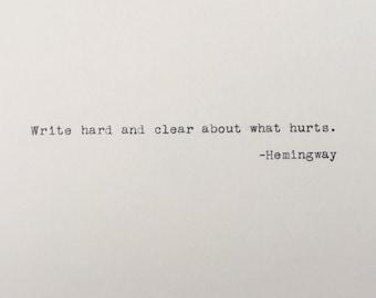 Ernest Hemingway - Typed Quote - Hemingway Quote - Write Hard - Writer - Writing Quote - Hemingway - Writing - Typewriter