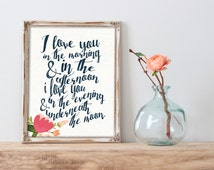 I Love You In The Morning and In The Afternoon - Instant Download - Typography - Digital Printable File