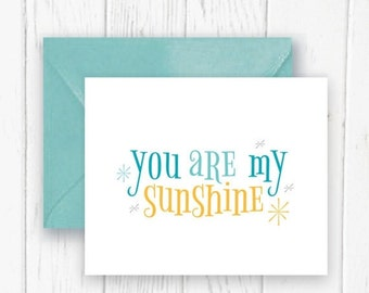 ON SALE You Are My Sunshine Card