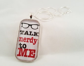 Talk Nerdy To Me Necklace, Glass Dome Nerdy Necklace in Silver Tray, Librarian Necklace, Nerdy Necklace