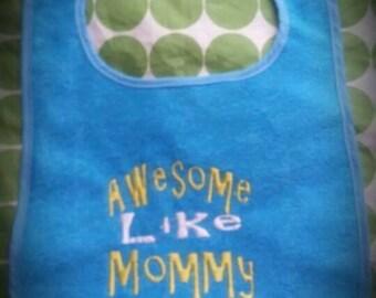 Awesome like mommy