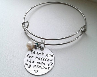 Thank You For Raising The Man or Woman Of My Dreams Stainless Steel Bangle With Birthstone & Pearl - Mother of the Groom Gift Mother In Law
