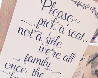 Vintage/Rustic A3 Elegant 'pick a seat, not a side' Wedding/Church/ceremony Sign- ivory or brown, unbacked-FREE postage