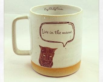 """Bull Bull """"Live in the Meow"""" Mug"""
