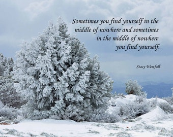Inspirational Photo with Quote Scenic Snow Photo Instant Download Printable Photo