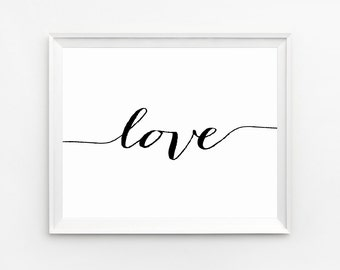 Wall Art, Love Typography, Love Print, Wall Art Prints, Quotes Print, Printable Quotes, Love Poster, Black and White Art, Nursery Print