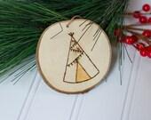 Wood Ornament - Teepee Ornament - Pyrography - Tree Branch Ornament - Wood Burned Ornament - Wood Burned Art - Rustic Christmas Decor