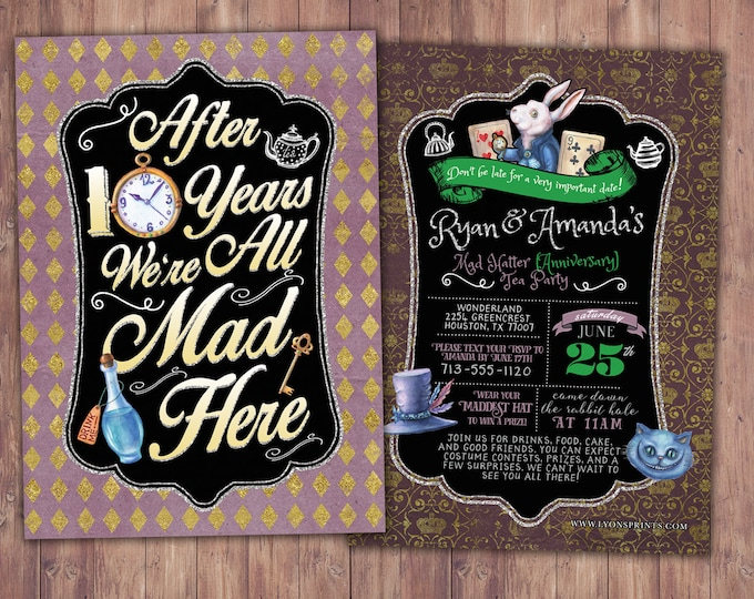 Mad Hatter Tea Party, Alice in Wonderland Invitation /  anniversary party Invitation / Printable for Birthday or Wedding / coed  Baby Shower