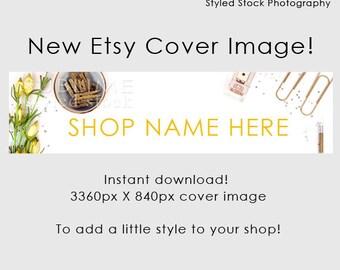 Etsy Cover Photo / Etsy Cover Image / Premade Etsy Banner / Premade Cover Photo / Shop Banner / Cover Image / Stock Photo / Style-115