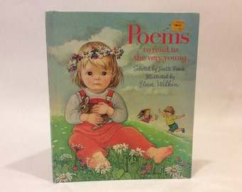 Eloise Wilkin - Poems to read to the very young - Illustrated Children's Classic Picture Book