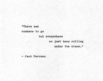 """Jack Kerouac Letterpress Hand Typed Art """"...under the stars."""" On The Road Vintage Typewriter Print Beat Generation American Literature Quote"""