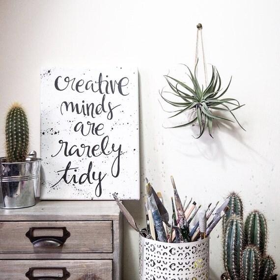 Creative Minds Are Rarely Tidy Wall Art Canvas Wall Decor