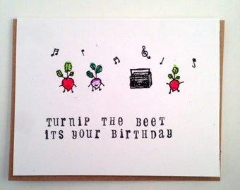 Turnip the Beet its Your Birthday! Birthday Card