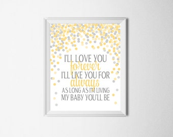 I'll Love You Forever I'll Like You For Always Quote Print Yellow Nursery Art Yellow Gray Nursery Decor Baby Boy Nursery Printable Wall Art