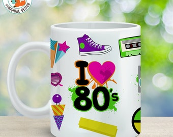Coffee Mug Eighties Cup - I Love the 80's Mug - 80's Mug