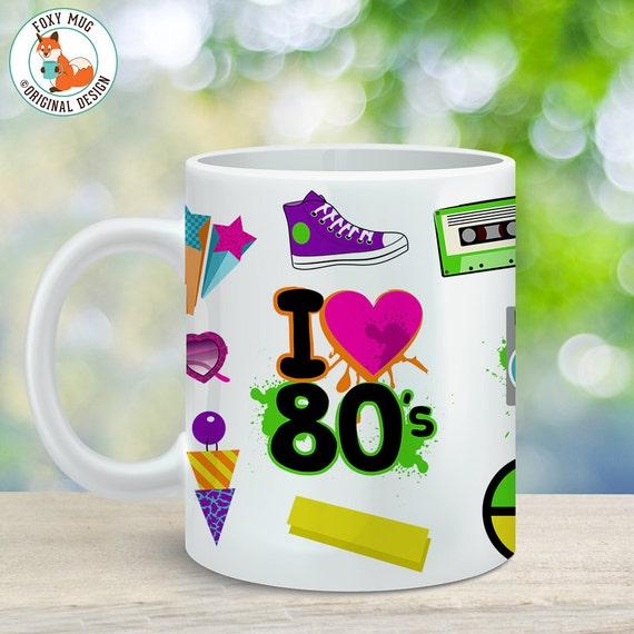 Coffee Mug Eighties Cup - I Love the 80's Mug - 80's Mug