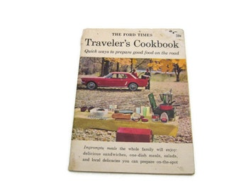 The Ford Times Traveler's Cookbook Vintage Cookbook Paper Ephemera Vintage Recipes 1960's Cookbook Food On The Road Recipes For Traveling