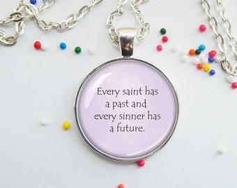 Saint and Sinner quote - pendant jewelry