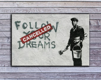 "Banksy, Cancelled Dreams (8"" x 12"") - Canvas Wrap Print"