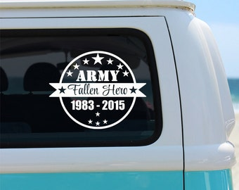 Army Fallen Hero Memorial Vinyl Window Decal - Car Sticker - Car Decal