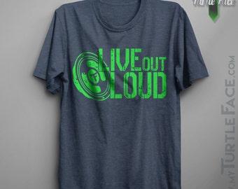 Live Out Loud Tee, Men's, Women's T-shirt, Lifestyle t-shirt, Great Concert Tee, Soft Fashion Comfort Shirt, Music Lovers T-shirt, Favorite