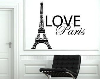 Wall Decal Paris France Eiffel Tower Quote City Love Vinyl Decal Sticker 1843dz