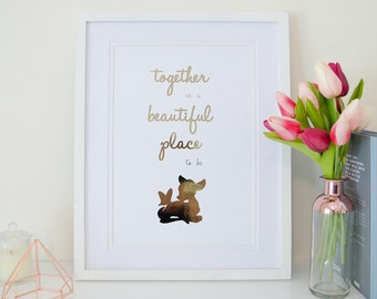 Together is a beautiful place to be - Rose Gold Foil Print