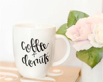 Coffee + Donuts // mug