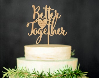 Wedding Cake Topper Better Together Rustic Wedding Love Cake Topper