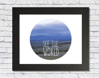 See The World Print, Adventure Printable, Minimal Decor Art, Colorado Circle Print, Outdoor Quote, Instant Download