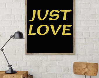 TYPOGRAPHY PRINT DIGITALDRUCK ( just love )