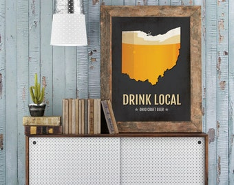 Ohio Beer Print Map - OH Drink Local Craft Beer Sign - Boyfriend Gift, Husband Gifts for Him, Beer Lover Gift, Cleveland,Columbus Poster