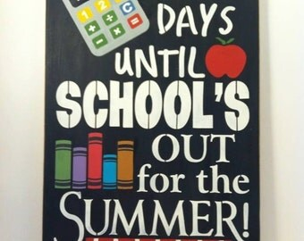 "Wood chalkboard sign School's Out For the Summer 12"" x 18"" graduation wood sign, chalkboard school countdown chalkboard sign countdown"