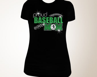 Proud Baseball Mom T-shirt, Baseball Mom Bling Shirts, Bling Baseball Mom Shirts, Baseball Mom Shirt, Proud Baseball Mom Shirt, Baseball Mom