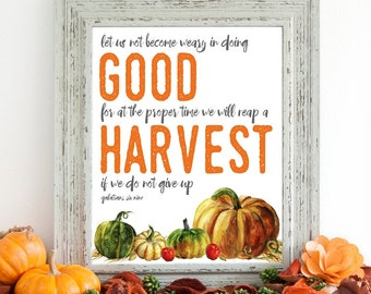 Harvest if we Do Not Give Up Galatians 6:9 Printable Wall Art 8x10, 5x7, 11x14, Fall Autumn Bible Verse Scripture Digital Print Decor