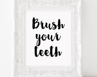 Brush your teeth sign Bathroom wall decor Modern bathroom Funny bathroom Kids bathroom art Kids bathroom signs Rustic bathroom accessories