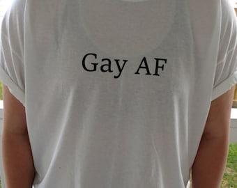 Gay AF Tee