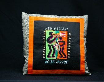 "New Orleans, ""We be jazzin"" Embroidered Pillow 15""x15"""