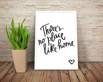 There's No Place Like Home - Minimalist Wall Art Decor, Printable Digital Download PDF File 4x6 5x7 6x8 8x10 Black and White