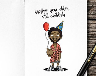Still Childish Birthday Card