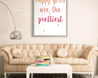 Happy Girls Are The Prettiest Printable Instant Download