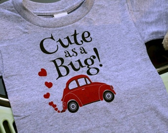 "Toddler VW Bug ""Cute as a Bug!"" T-shirt"