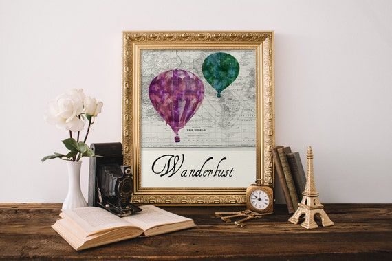 Wanderlust Printable, Travel Quote, Wanderlust Poster , Hot Air Balloon Printable Art, Hot Air Balloon Print, Wanderlust Printable,8x10