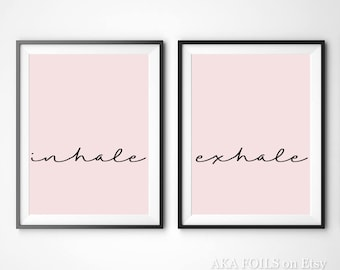 Inhale Exhale Print - Yoga Wall Art - 2 Prints - Custom Color Bedroom Decor - Pilates Art - Relaxation Gifts - Breathe Print - Yoga Gift