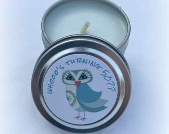 Whooo's Turning 50?, Soy Birthday Favor Candle Tins, 2 Ounce, Candle Color and Candle Fragrance