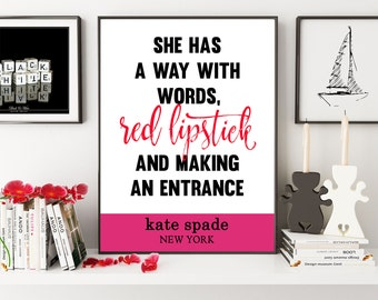 Kate Spade Inspired, She Has A Way With Words, Kate Spade Quote, Red Lipstick Quote, Girls Room Decor, Pink Print, Fashion Print