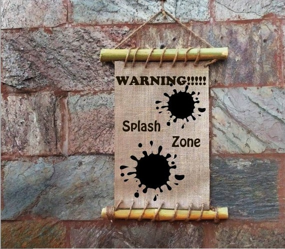 Items similar to Warning Splash Zone Burlap Quote Kids