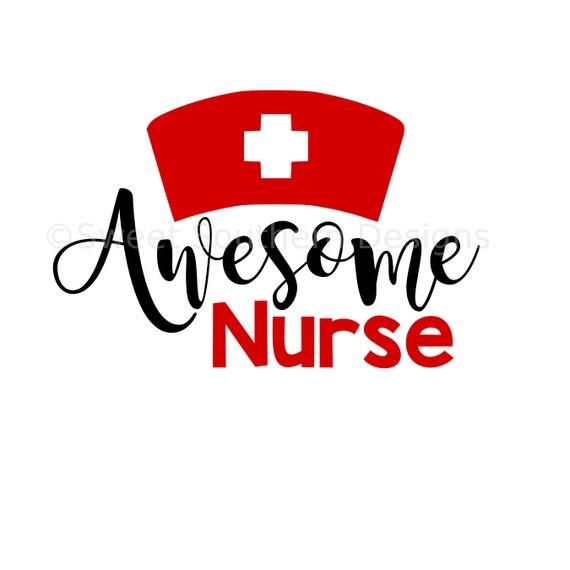 Awesome Nurse SVG instant download design for cricut or