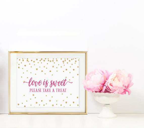 Pink and Glitter Love Is Sweet Sign - Azalea pink and Gold glitter -Love is sweet Please take a treat - 8x10  Sign