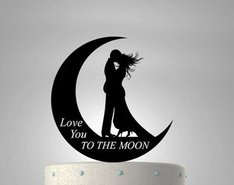 Love You To the Moon Quote Wedding Cake Topper With Kissing Couple In The Moon Silhouette   #43 CT-13